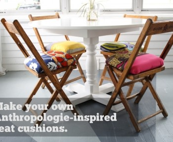 Anthropologie inspired chair cushions.